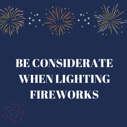 Residents Urged To Be Considerate When Lighting Fireworks